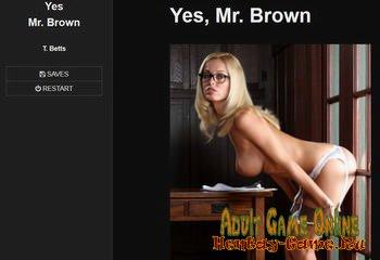 Yes Mr. Brown