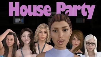 House Party [v0.7.7] 2017