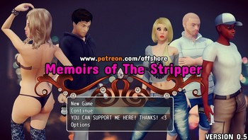 Memoirs of The Stripper [v0.5 + Saves] (2018/ENG)