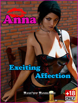 Anna Exciting Affection: Ren'py Remake [v.1.8] (2020/ENG)