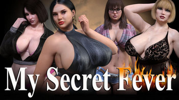 My Secret Fever [v0.0.9 Gold + Inc Patch] (2019/RUS)