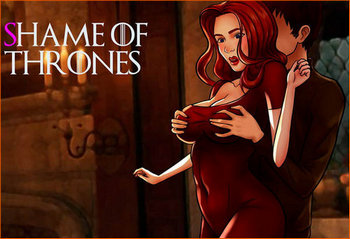 Shame of Thrones [Part 1 v.0.018e] (2019/RUS/ENG/Multi)