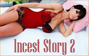 Incest Story 2 [v1.0 Completed] (2017/RUS)